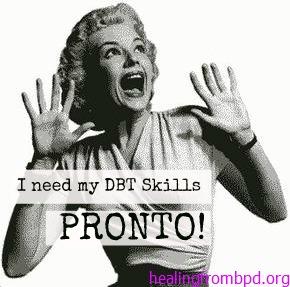 I need my DBT Skills