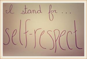 I Stand for Self-Respect