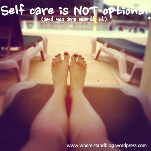 I Stand for Self care!
