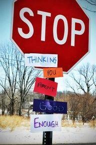 stopthinkingyouarenotgoodenough